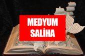 Medyum Saliha Hangi Başarılara İmza Attı